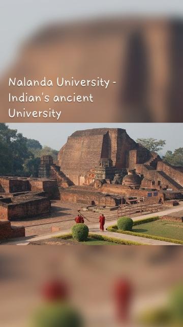 Nalanda University - Indian's ancient University